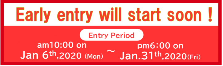January 6, 2020 (Mon) AM 10:00 Early Entry started