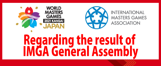 Regarding the result of IMGA General Assembly